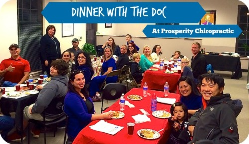 Prosperity Chiropractic Presents Dinner With the Doc February 24, 2015 – Date Change!