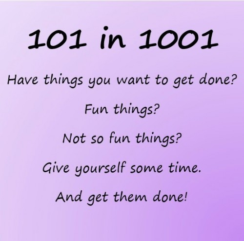 101 in 1001 – Get Things Done