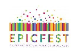 EpicFest Literary Festival for Kids November 5th