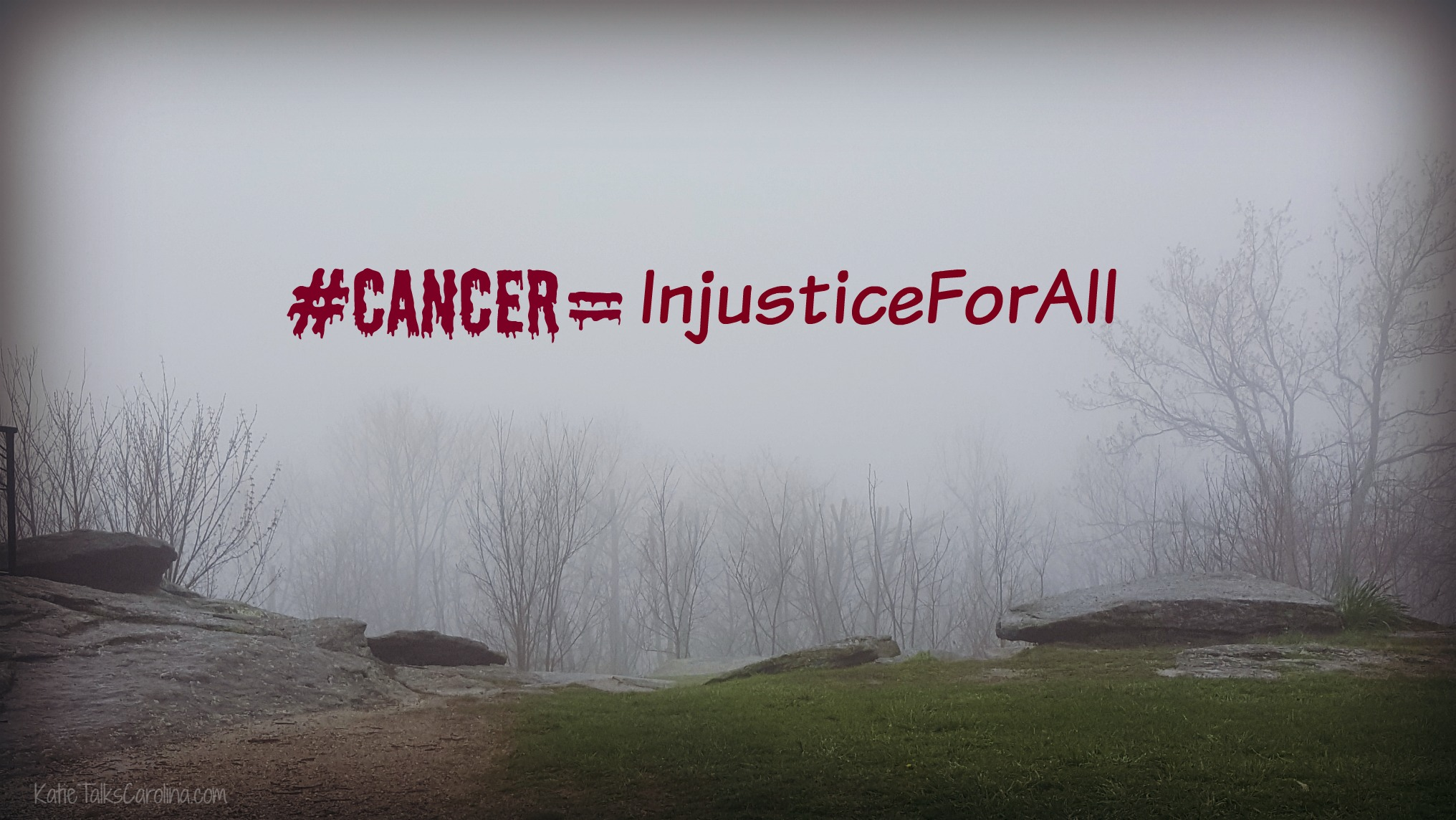 #Cancer=InjusticeForAll #kickrockscancer