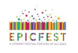 EpicFest Literary Festival for Kids November 5th